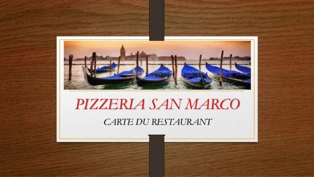 PIZZERIA SAN MARCO CARTE DU RESTAURANT