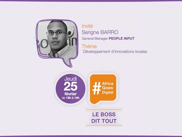 """""""Le Boss dit tout"""" avec Serigne Barro de People Input sur #AfricaGoesDigital"""
