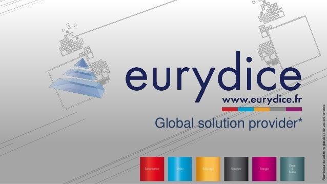 * Global solution provider* Fournisseurdesolutionsglobalespourvosévénements