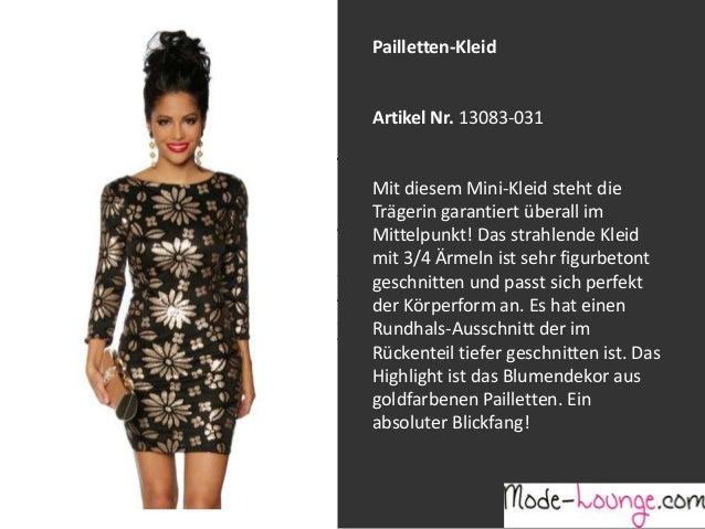 Pailletten-Kleid  Artikel Nr. 13083-031 Jeansprint Leggings Mit diesem Mini-Kleid steht die Trägerin garantiert überall im...
