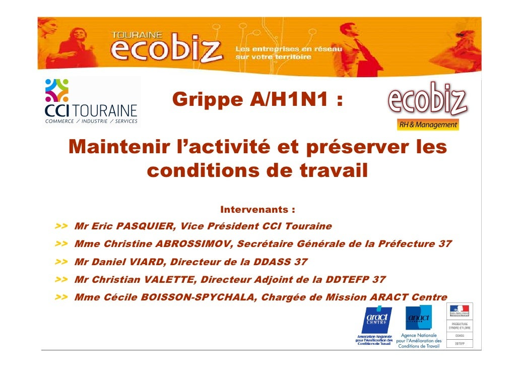 Grippe A/H1N1 :    Maintenir l'activité et préserver les         conditions de travail                              Interv...