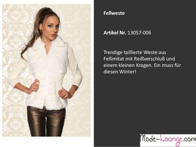 Fellweste  Artikel Nr. 13057-006 Jeansprint Leggings Trendige taillierte Weste aus Fellimitat mit Reißverschluß und Artike...