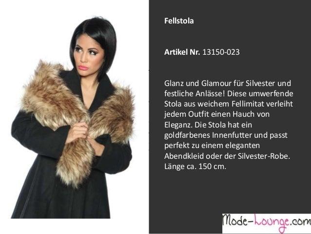 Fellstola  Artikel Nr. 13150-023 Jeansprint Leggings Glanz und Glamour für Silvester und festliche Anlässe! Diese umwerfen...
