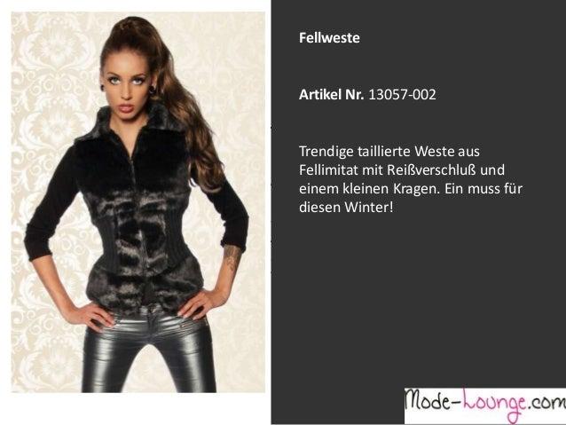 Fellweste  Artikel Nr. 13057-002 Jeansprint Leggings Trendige taillierte Weste aus Fellimitat mit Reißverschluß und Artike...
