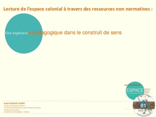 Lecture de l'espace colonial à travers des ressources non normatives : Uneexpérience pédagogique dans le construit de sens...