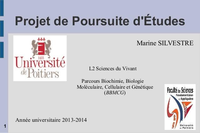 Projet de Poursuite d'Études L2 Sciences du Vivant Parcours Biochimie, Biologie Moléculaire, Cellulaire et Génétique (BBMC...