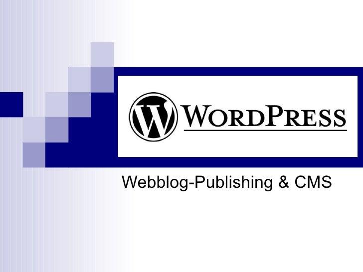 Webblog-Publishing & CMS