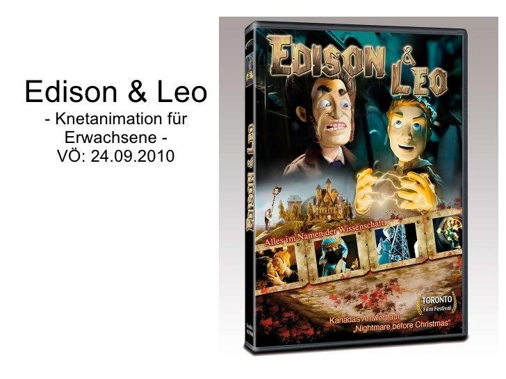 Edison & Leo - Knetanimation für Erwachsene - VÖ: 24.09.2010