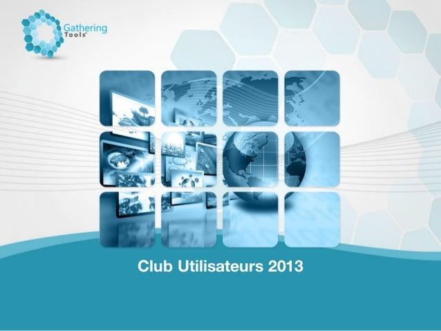 Club Utilisateurs 2013