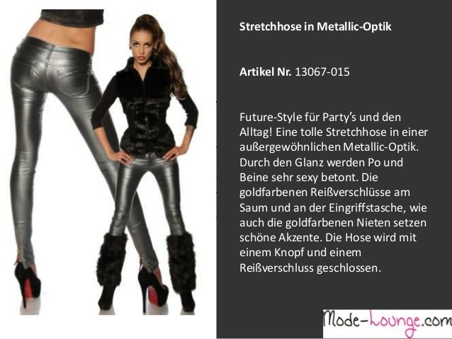 Stretchhose in Metallic-Optik  Artikel Nr. 13067-015 Jeansprint Leggings Future-Style für Party′s und den Alltag! Eine tol...