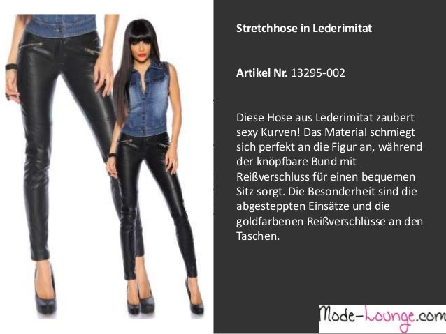 Stretchhose in Lederimitat  Artikel Nr. 13295-002 Jeansprint Leggings Diese Hose aus Lederimitat zaubert sexy Kurven! Das ...