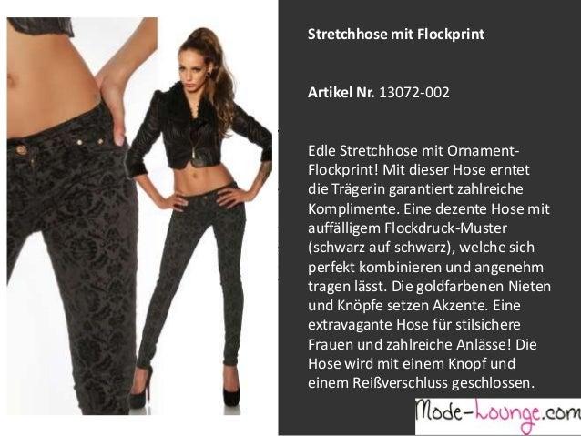 Stretchhose mit Flockprint  Artikel Nr. 13072-002 Jeansprint Leggings Edle Stretchhose mit OrnamentFlockprint! Mit dieser ...