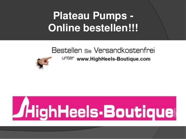 Plateau Pumps Online bestellen!!!