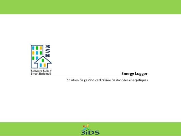 Solution de gestion centralisée de données énergétiquesEnergy Logger