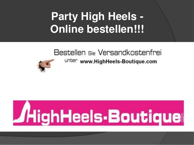 Party High Heels Online bestellen!!!