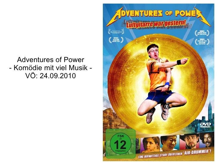 Adventures of Power - Komödie mit viel Musik - VÖ: 24.09.2010