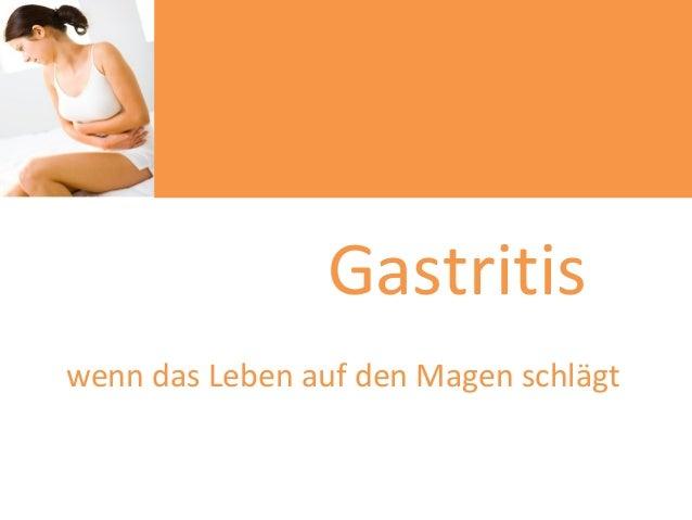 Gastritiswenn das Leben auf den Magen schlägt