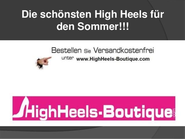 Die schönsten High Heels für den Sommer!!!