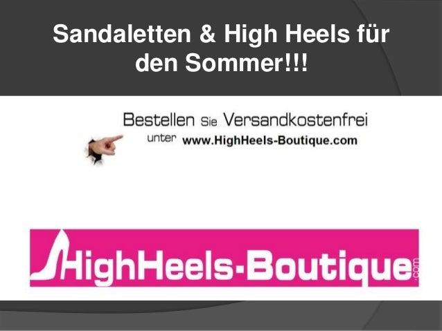Sandaletten & High Heels für den Sommer!!!