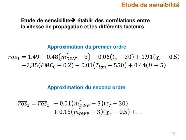 Etude de sensibilité établir des corrélations entre la vitesse de propagation et les différents facteurs  Approximation d...