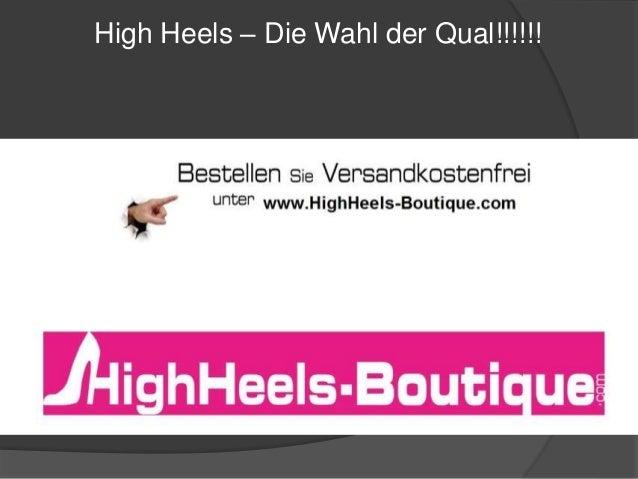 High Heels – Die Wahl der Qual!!!!!!