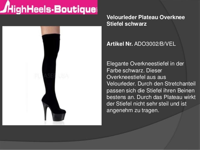 Velourleder Plateau Overknee  Stiefel schwarz  Artikel Nr. ADO3002/B/VEL  Elegante Overkneestiefel in der  Farbe schwarz. ...