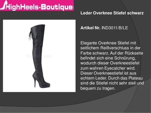 Leder Overknee Stiefel schwarz  Artikel Nr. IND3011/B/LE  Elegante Overknee Stiefel mit  seitlichem Reißverschluss in der ...