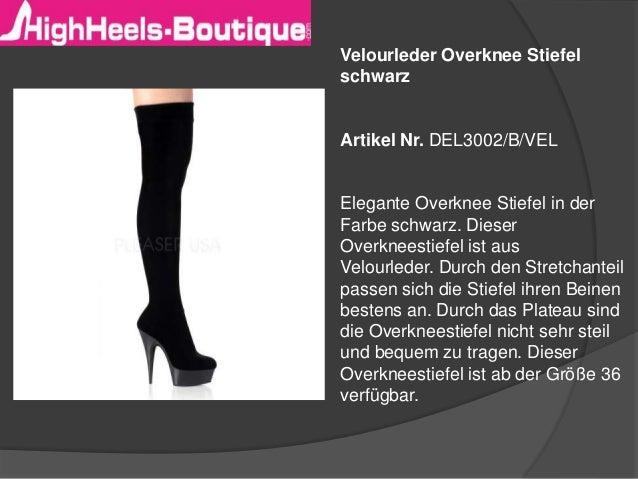 Velourleder Overknee Stiefel  schwarz  Artikel Nr. DEL3002/B/VEL  Elegante Overknee Stiefel in der  Farbe schwarz. Dieser ...