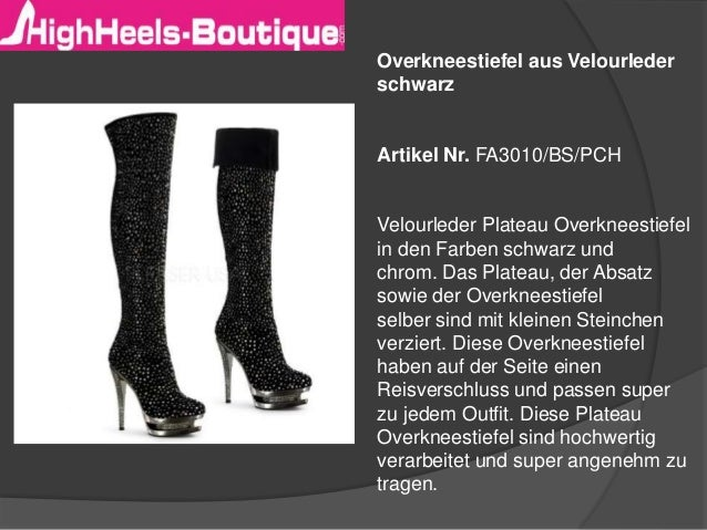 Overkneestiefel aus Velourleder  schwarz  Artikel Nr. FA3010/BS/PCH  Velourleder Plateau Overkneestiefel  in den Farben sc...