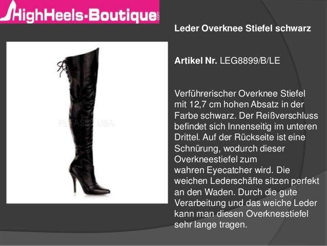 Leder Overknee Stiefel schwarz  Artikel Nr. LEG8899/B/LE  Verführerischer Overknee Stiefel  mit 12,7 cm hohen Absatz in de...