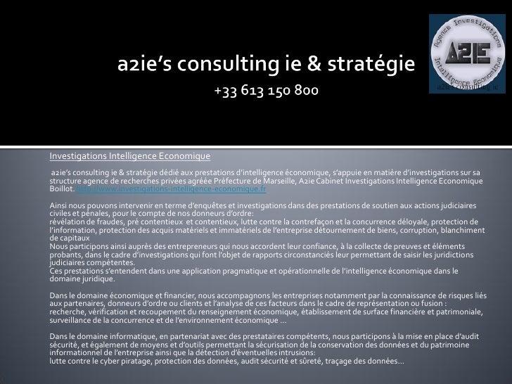 Investigations Intelligence Economique a2ie's consulting ie & stratégie dédié aux prestations d'intelligence économique, s...
