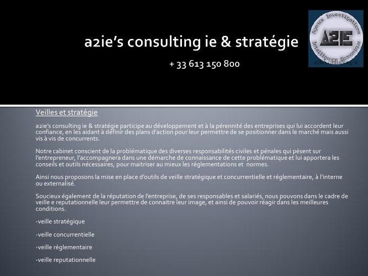 Veilles et stratégie a2ie's consulting ie & stratégie participe au développement et à la pérennité des entreprises qui lui...