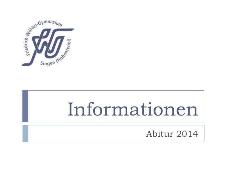 Informationen       Abitur 2014
