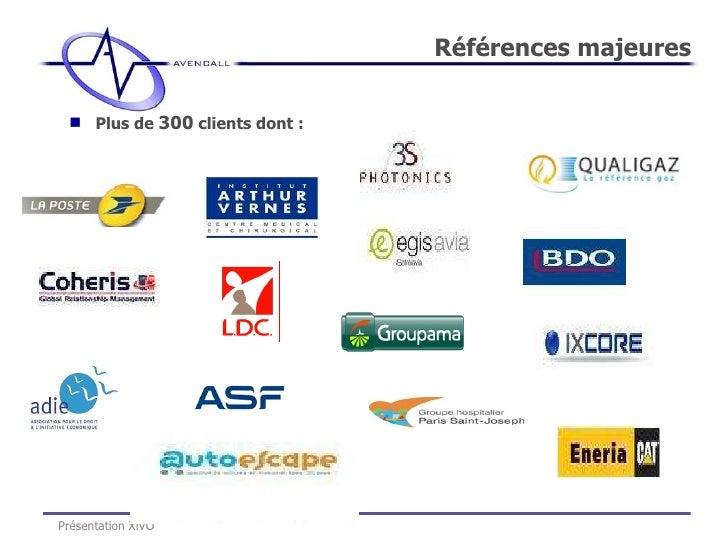 <ul><li>Plus de  300  clients dont : </li></ul>Références majeures Présentation XiVO