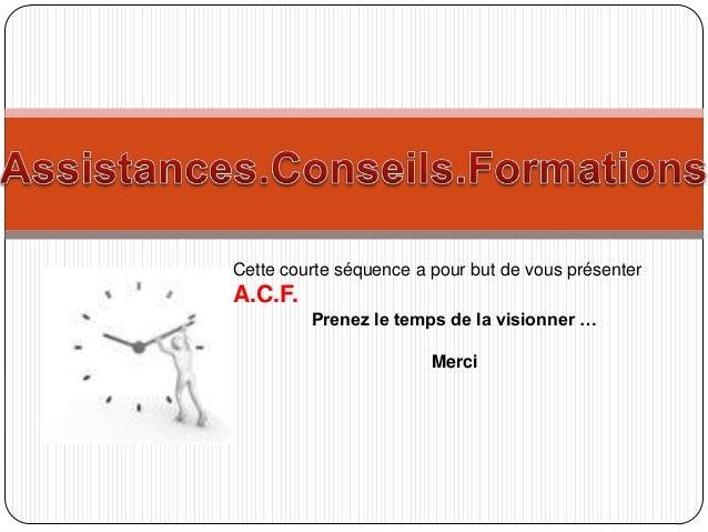 Présentation acf Slide 3