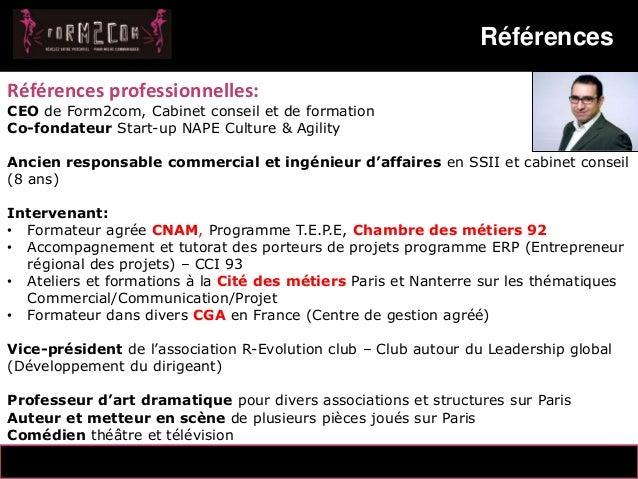 14/10/2012 Références 8 Messaoud Mahmoud Références professionnelles: CEO de Form2com, Cabinet conseil et de formation Co-...