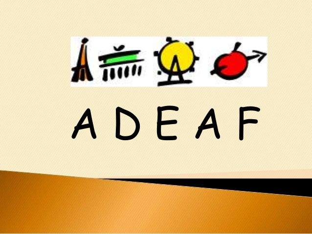 A D E A F