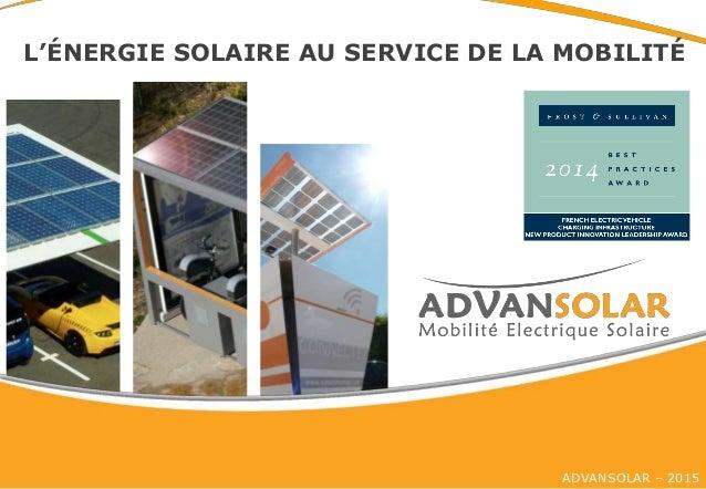 ADVANSOLAR – 2015 L'ÉNERGIE SOLAIRE AU SERVICE DE LA MOBILITÉ