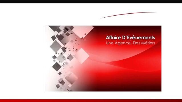 Affaire D'Evènements Une Agence, Des Métiers