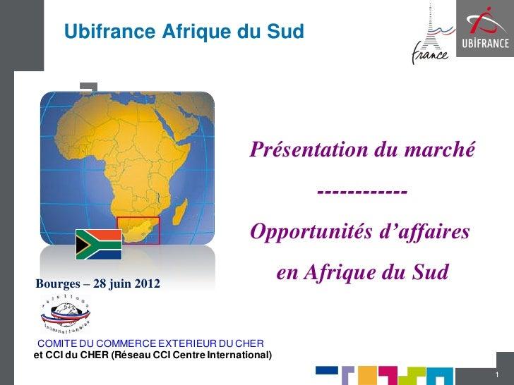 Ubifrance Afrique du Sud                                           Présentation du marché                                 ...