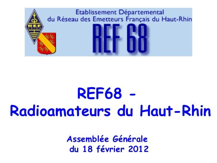 Présentation Assemblée Générale du REF68