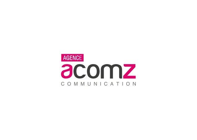 AcomZ Agence de communication identité | digital | édition | publicité Chez AcomZ, nous aidons nos clients à se faire conn...
