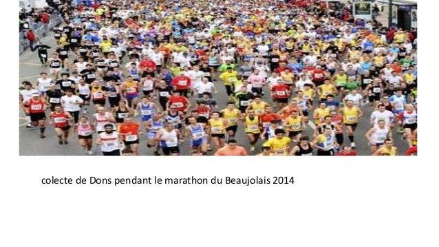 colecte de Dons pendant le marathon du Beaujolais 2014