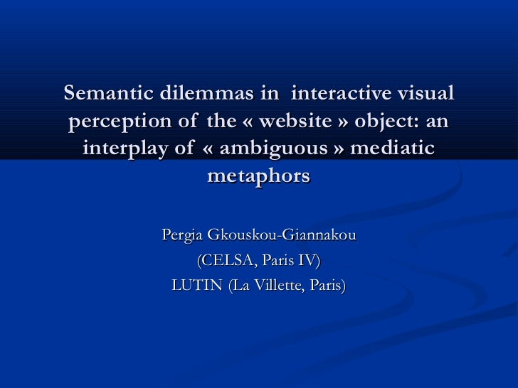 Semantic dilemmas in interactive visualperception of the « website » object: an  interplay of «ambiguous» mediatic      ...