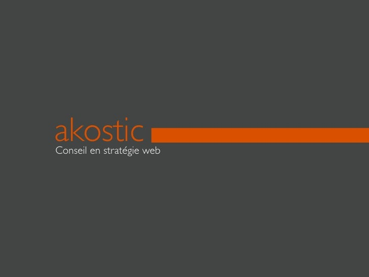 akostic Conseil en stratégie web