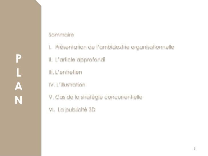 Sommaire    I. Présentation de l'ambidextrie organisationnelleP   II. L'article approfondiL   III. L'entretienA   IV. L'il...