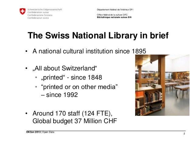 2 OKCon 2013   Open Data Département fédéral de l'intérieur DFI Office fédéral de la culture OFC Bibliothèque nationale su...