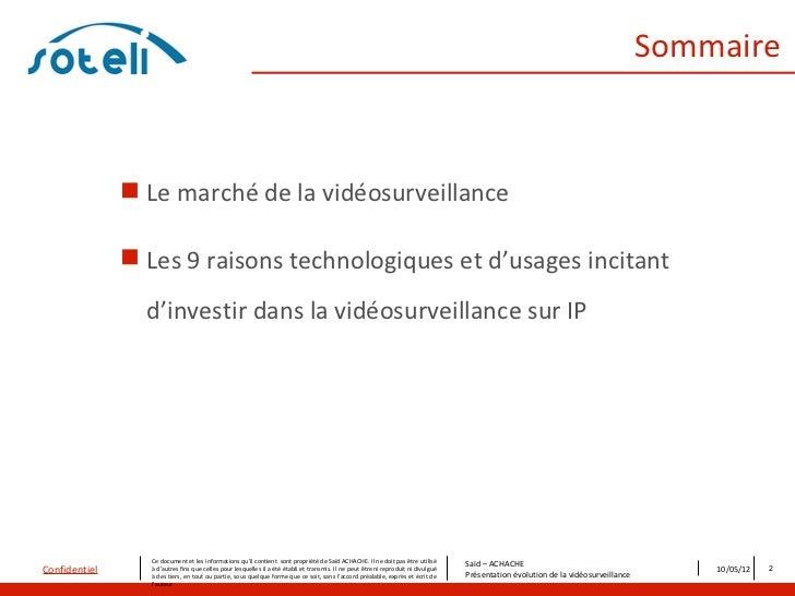 Sommaire                Le marché de la vidéosurveillance                Les 9 raisons technologiques et d'usages incita...