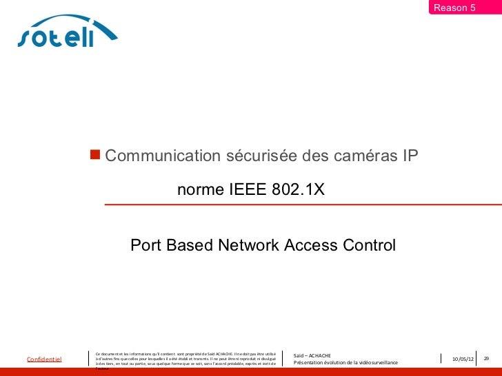 Reason 5                Communication sécurisée des caméras IP                                                           ...