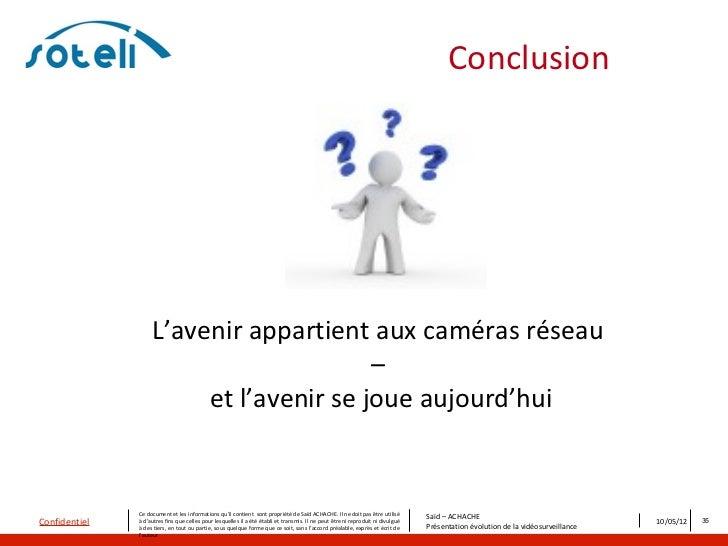 Conclusion                    L'avenir appartient aux caméras réseau                                         –            ...